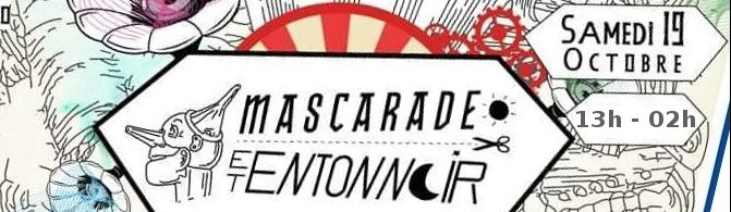 Mascarade et Entonnoir